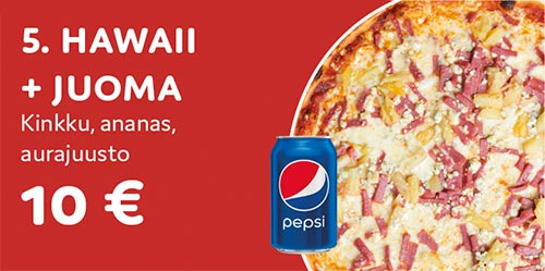 Pizza Hawaii + juoma